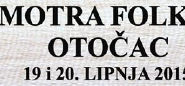 16. Smotra folklora Otočac 2015 - 19. i 20. lipnja