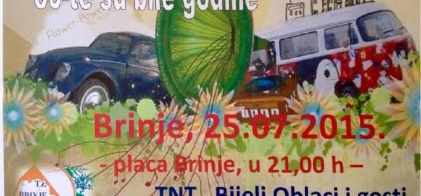 U subotu u Brinju nastupa TNT i Bijeli oblaci