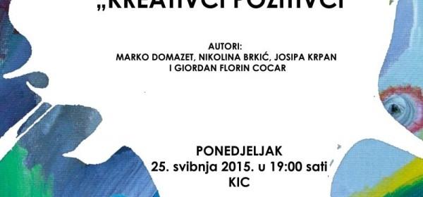 """Izložba u KIC-u """" Kreativci pozitivci """""""