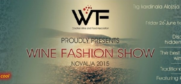 Wine Fashion Show 2015. u Novalji