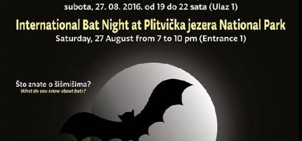 Na Plitvičkim jezerima Noć šišmiša