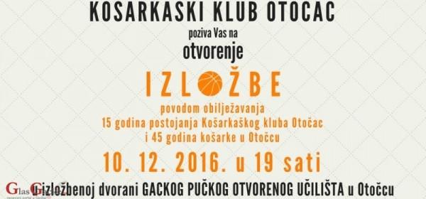 Večeras izložba - 15. godišnjica KK Otočac i 45 godina košarke u Otočcu