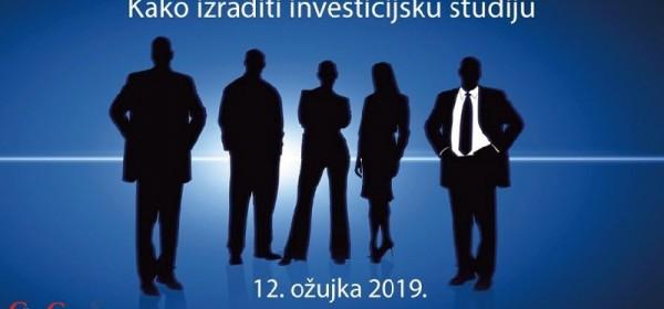 Seminar Kako izraditi investicijsku studiju - 12. ožujka