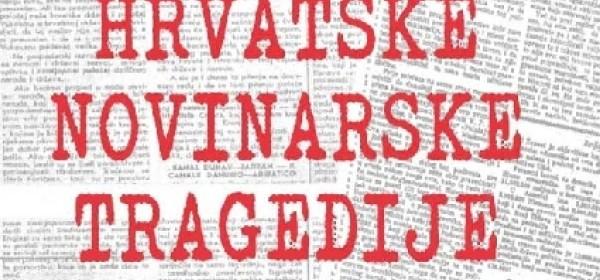 Predstavljanje knjige Hrvatske novinarske tragedije