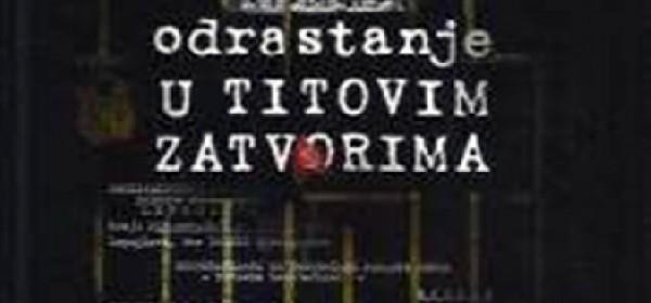 Odrastanje u Titovim zatvorima - predstavljanje knjige D. Sudara