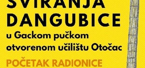 Radionica sviranja dangubice - od 27. kolovoza