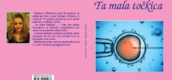 """Predstavljanje knjige """" Ta mala točkica"""" autorice Martine Grčević"""