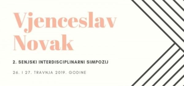 Otkriveno komu je posvećen  2. Senjski interdisciplinarni simpozij 2019.