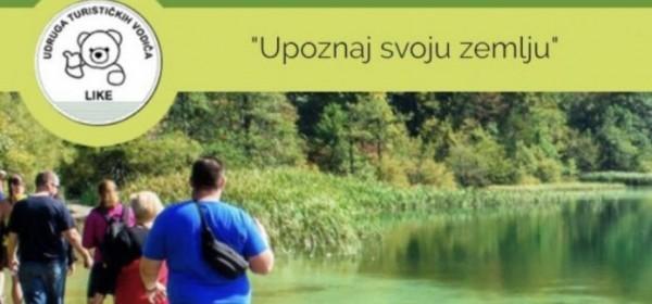 Upoznaj svoju zemlju - Udruga turističkih vodiča Like