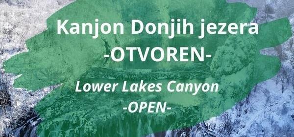 Donja jezera s kanjonon dostupna posjetiteljima