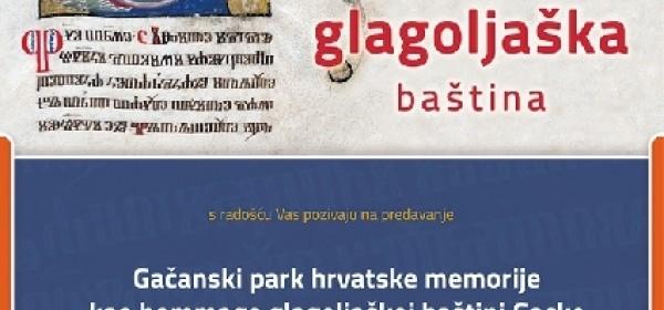 Kranjčević o Gačanskom parku i glagoljaškoj baštini Gacke