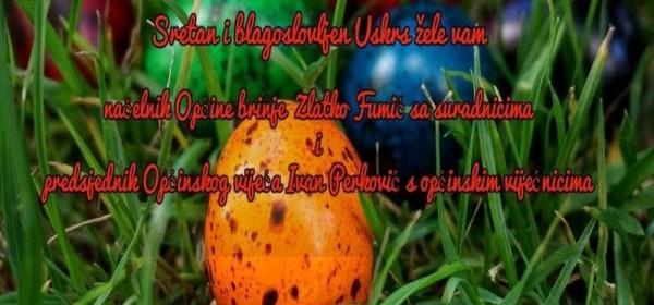 Čestitka načelnika Fumića povodom Uskrsa