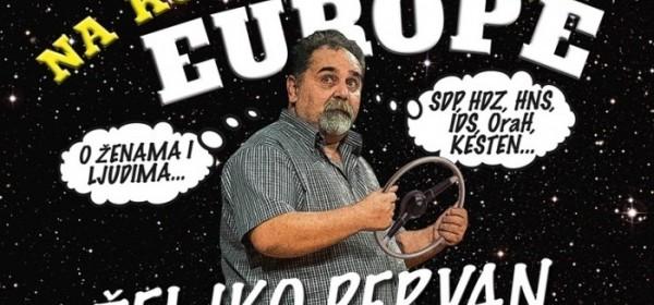 """Stand-up komedija Željka Pervana """"Na komadiću Europe"""""""
