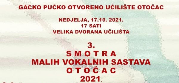 Danas 3. Smotra malih vokalnih sastava Otočac 2021.